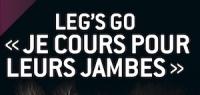 """601 -"""" Leg's go, je cours pour leurs jambes"""""""