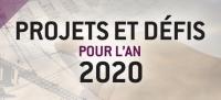 601 - Projets et défis pour l'an 2020 : 5 grands projets, 5 grands défis, 5 problèmes qui font polémique.